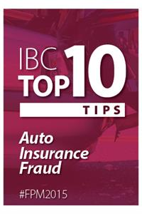 Kick off Fraud Prevention Month with IBC's Top 10 tips to detect and avoid auto insurance fraud